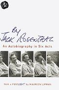 By Jack Rosenthal An Autobiography In Six Acts