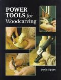 Power Tools for Woodcarving - David Tippey - Paperback