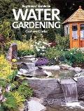 Beginner's Guide to Water Gardening