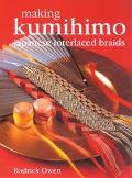 Making Kumihimo Japanese Interlaced Braids