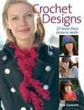 Crochet Designs 25 Must-have Designs to Make