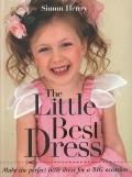Little Best Dress : Make the Perfect Little Dress for a BIG Occasion