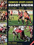 Rugby Union Technique, Tactics, Training