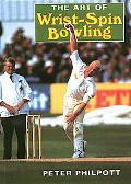 Art of Wrist Spin Bowling - Peter Philpott - Paperback