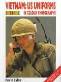 Vietnam Us Uniforms in Colour Photographs