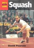 Squash The Skills of the Game