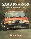 Saab 99 and 900 The Complete Story