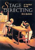 Stage Directing A Practical Guide