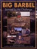 Big Barbel Bonded By The Challenge