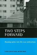 Two Steps Forward: Housing Policy into the Next Millennium