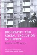 Biography and Social Exclusion in Europe Experiences and Life Journeys