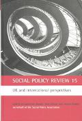 Social Policy Review 15 Uk and International Perspectives