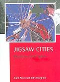 Jigsaw Cities Big Places, Small Spaces