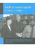 Faith As Social Capital Connecting or Dividing?