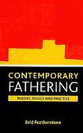 Contemporary fathering