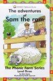 The Adventures of Sam the Ram: Level Three (The Phonic Farm Series)