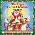 Night Before Christmas : The Classic Rhyme with Flaps to Lift and Sparkling Surprises!