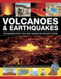 Exploring Science : Volcanoes and Earthquakes - an Amazing Fact File and Hands-on Project Book