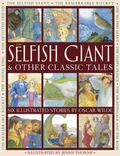Selfish Giant and Other Classic Tales