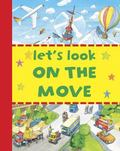 Let's Look : On the Move