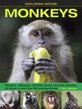 Exploring Nature : Baboons, Macaques, Mandrills, Lemurs and Other Primates, All Shown in Mor...