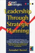 Leadership Through Strategic Planning