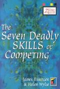 Seven Deadly Skills of Competing