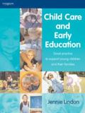 Child Care and Early Education Good Practice to Support Young Children and Their Families