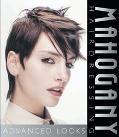 Mahogany Hairdressing Advanced Looks