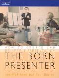 Born Presenter