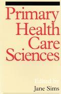 Primary Health Care Sciences A Reader