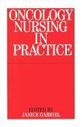 Oncology Nursing in Practice