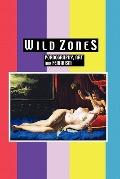 Wild Zones : Pornography, Art and Feminism