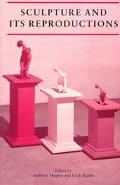 Sculpture and Its Reproductions