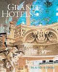 Grand Hotels Reality & Illusion