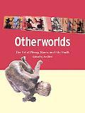 Otherworlds The Art of Nancy Spero and Kiki Smith