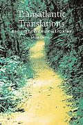 Transatlantic Translations Diologues in Latin American Literature