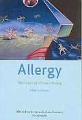 Allergy The History of a Modern Malady