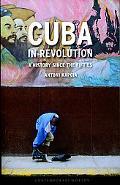 Cuba Since the 1950s