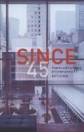 Since '45 : America and the Making of Contemporary Art