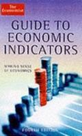 Economist Guide to Economic Indicators Making Sense of Economics