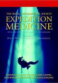 The Expedition Medicine: Expedition Medicine: With the Institute of British Geographers - Da...