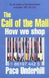 The Call of the Mall: A Walking Tour Through the Shopping Mall