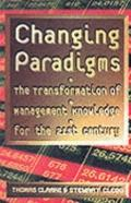 Changing Paradigms: The Transformation of Management Knowledge for the 21st Century - Thomas...