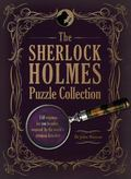 Sherlock Holmes Puzzle Collection : 150 enigmas for you to solve, inspired by the world's gr...