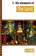 Elements of the Tarot - A. Tad Mann - Paperback