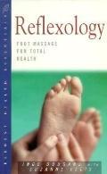 Reflexology Foot Massage for Total Health (Health Essentials)