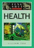 Feng Shui Fundamentals: Health