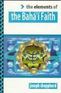 Elements of Baha'I Faith