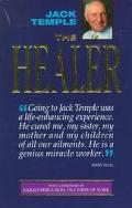 Healer The Extraordinary Story of Jack Temple